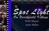 Spot Light on Northfield Village with Mayor Jesse Nehez - February