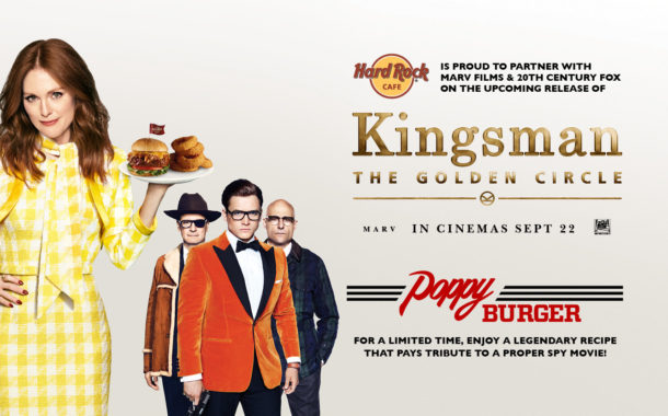 """Hard Rock Cafe Serves Up The """"Poppy Burger"""" Inspired By The Motion Picture Release Of  """"Kingsman: The Golden Circle"""""""