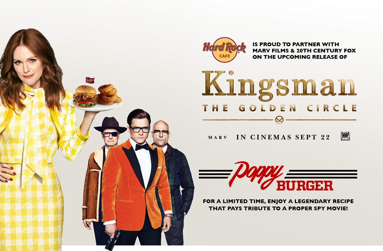 "Hard Rock Cafe Serves Up The ""Poppy Burger"" Inspired By The Motion Picture Release Of  ""Kingsman: The Golden Circle"""