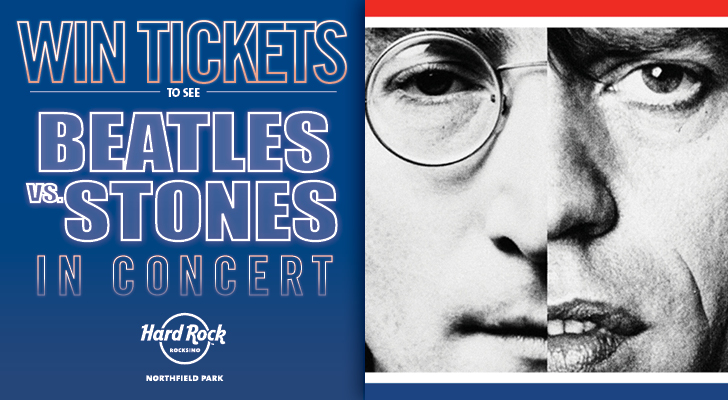BEATLES VS STONES – A MUSICAL SHOWDOWN TICKET GIVEAWAY