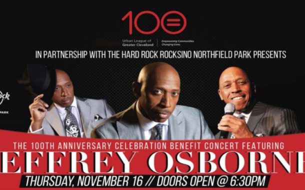 Jeffrey Osborne Benefit Concert – Celebrating 100 Years for Urban League of Greater Cleveland