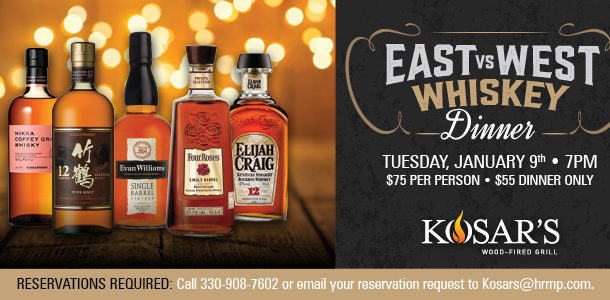 EAST VS WEST WHISKEY DINNER at Kosar's Wood-Fired Grill