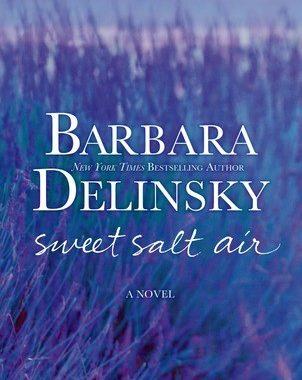 Book Review: Sweet Salt Air by Barbara Delinsky