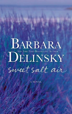 Book Review: Sweet Salt Air by Barbara Delinsky