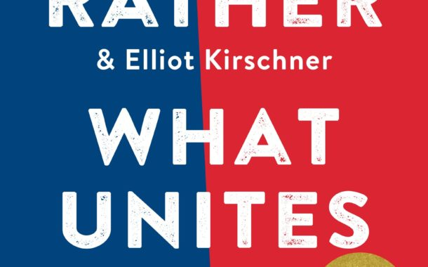 """WHAT UNITES US: REFLECTIONS ON PATRIOTISM"" NATIONAL BOOK TOUR COMING TO ROCKSINO MARCH 16"
