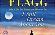 Book Review: I Still Dream About You by Fannie Flagg