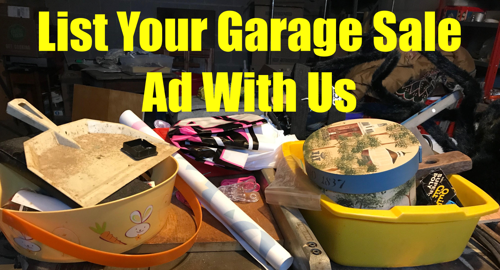 NEW! List Your Garage/Moving Sale Ad With Us