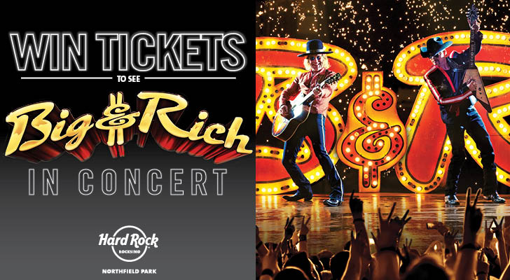 BIG & RICH TICKET GIVEAWAY – NORDONIA HILLS – APRIL ROCKSINO CONTEST