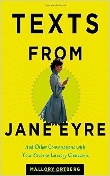 Book Review: Texts from Jane Eyre by Mallory Ortberg