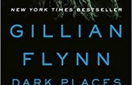Book Review: Dark Places by Gillian Flynn