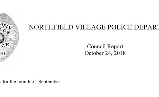 NORTHFIELD VILLAGE POLICE DEPARTMENT  Council Report October 2018